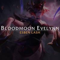 Bloodmoon Evelynn - Process Video
