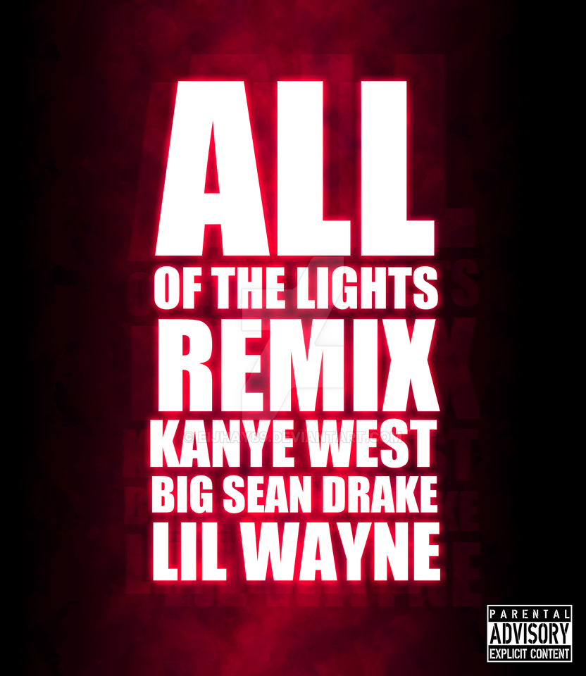 All of the Lights Remix by eijhay89 on DeviantArt