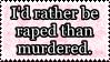 Raped than Murdered by Geth-VI