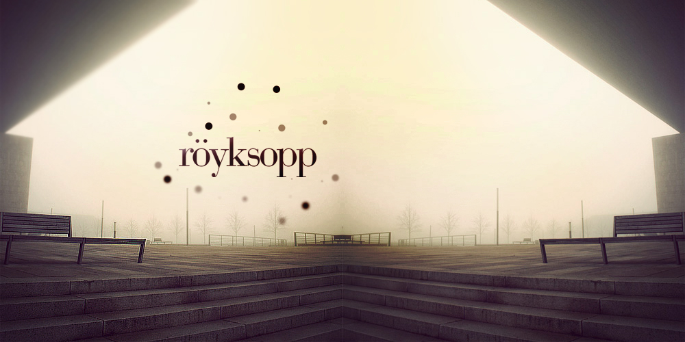 Royksopp Tribute by Royks