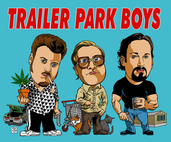 TRAILER_PARK_BOYS_by_MalevolentNate.jpg