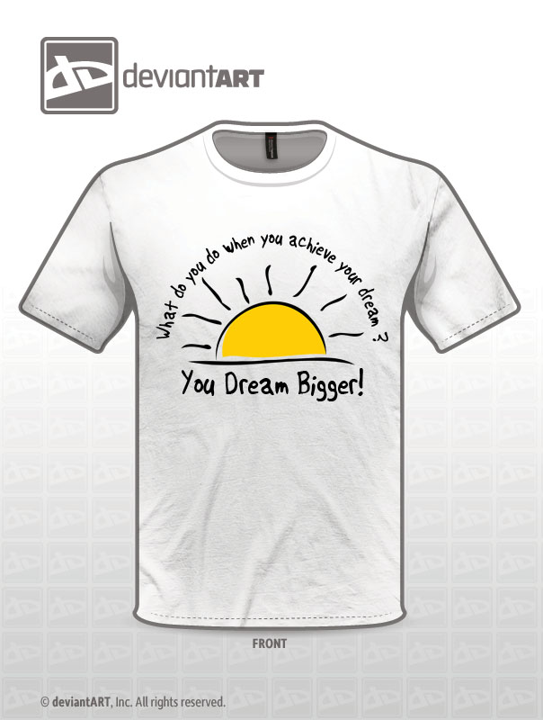 Dream Bigger by OzShadow