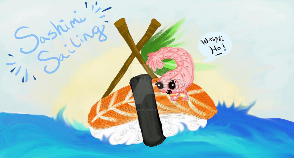 Sashimi Sailing 002 Daily Doodle by Perrymomma4 on DeviantArt
