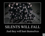 Demotivational - Silents Will Fall