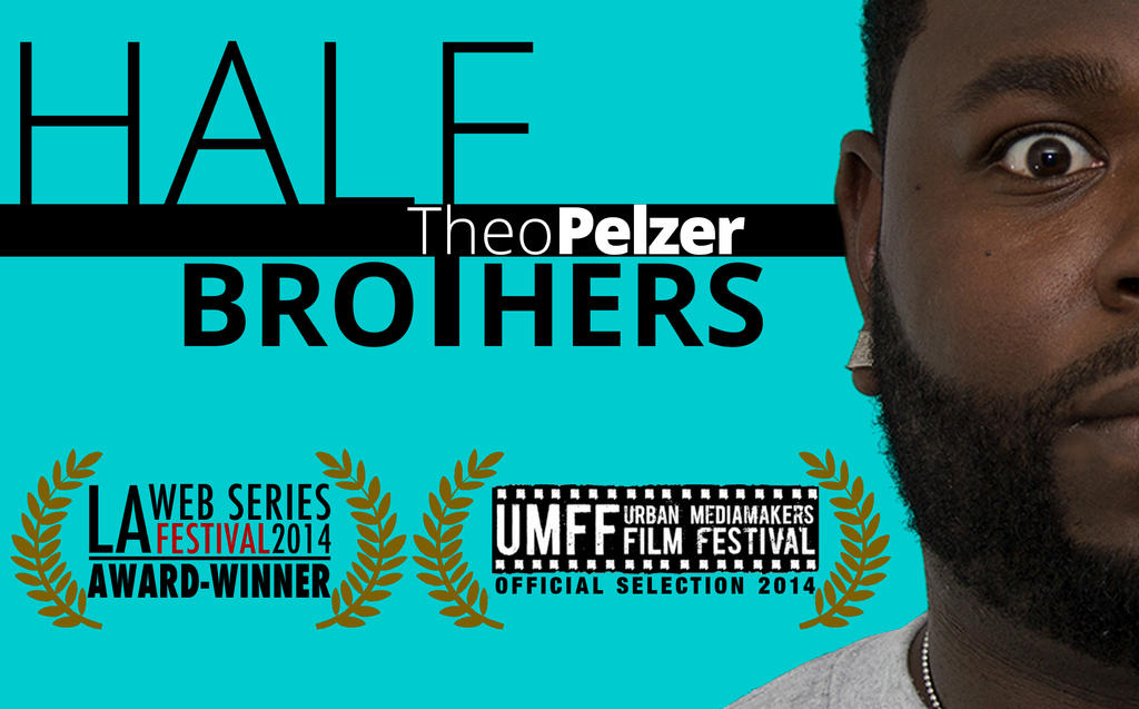 HalfBrother Theo promo film fest logo umff laweb by cade11