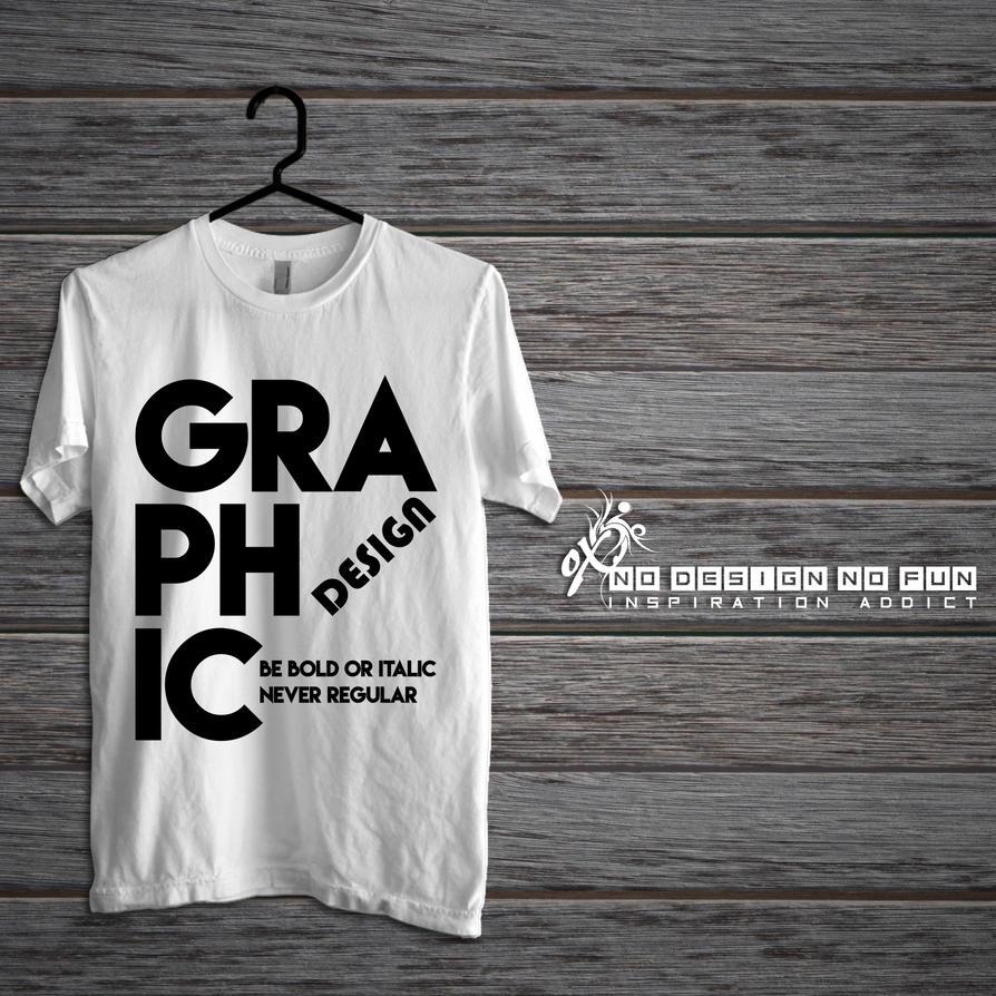 Graphic Design T Shirt By Oxside89 On DeviantArt
