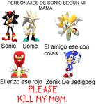 Los personajes de Sonic segun mi mama ._.