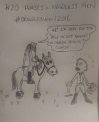 20. 'Horses and Headless Men' #Drawlloween2016 by KenjiArtWorks