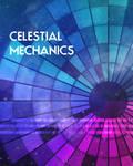 Celestial Mechanics Poster