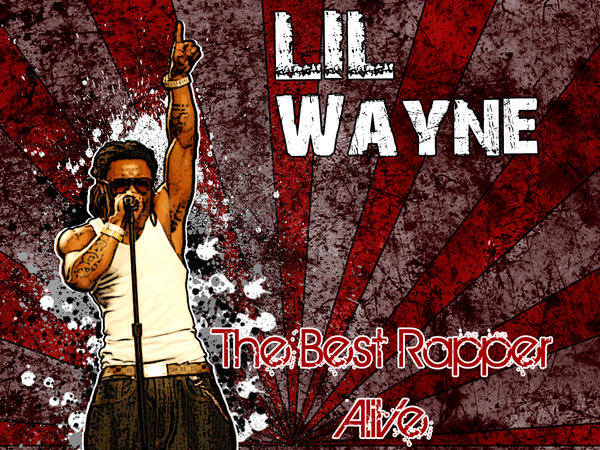 lil wayne the best rapper alive essay Home forums general discussions lil wayne thesis (dwayne carter) calls himself the best rapper alive, you can't blame lil wayne – essay by.