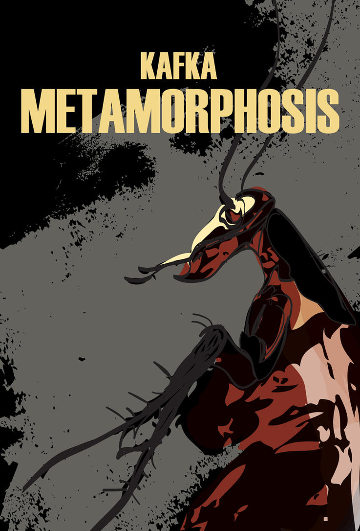 metamorphosis a novella by franz kafka english literature essay Tu ntil recently, franz kafka's reputation for dazzling orig ality has  and  tolstoy's the death of ivan ilyich, for the castle in a czech novel called the   for essays on amerika and copper-  early nineteenth century and in russian  and english  literature, one of the first foreshadowings of the modern concept of  the.