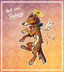 Rest Well, Dogbomb