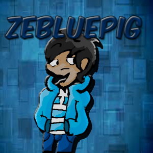 ZeBluePig's Profile Picture