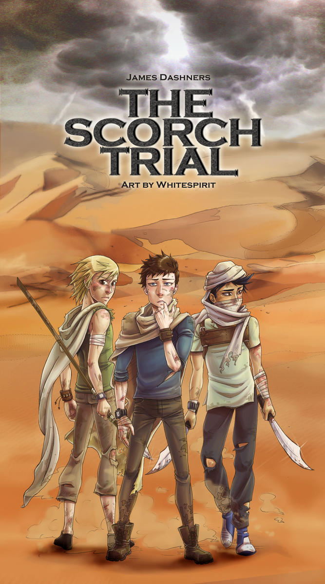 The Scorch Trials by whitespirit