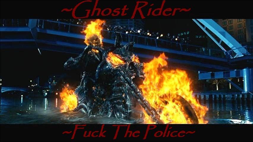 Gohst Rider Fuck Police