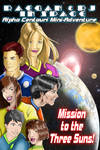 Raegan And RJ In Space:Mission To The 3 Suns Cover