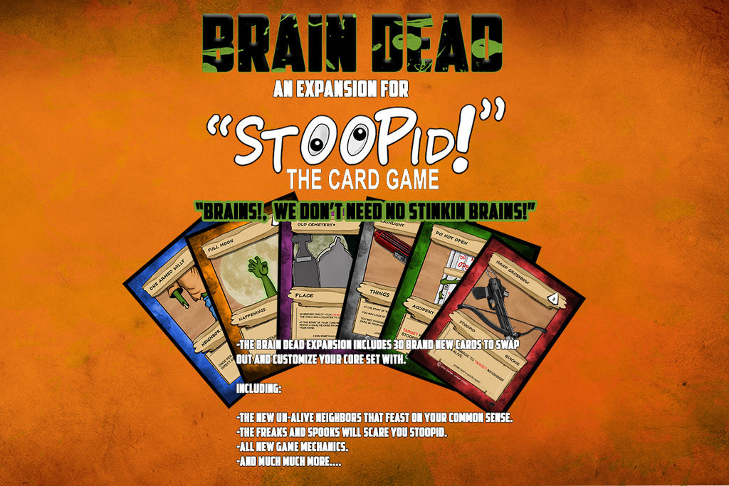 Brain Dead an expansion for STOOPID TCG