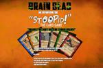 Brain Dead an expansion for STOOPID TCG