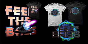 Feel The Bass Tee Shirt Designs