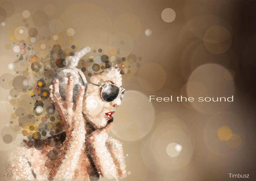 Feel the sound by anna1984