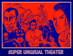Promotional art for Super Unusual Theater