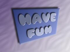 Have Fun by iamshaon