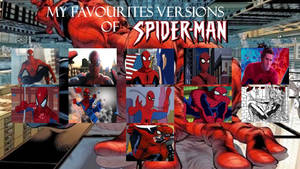 My favourite versions of Spider-Man