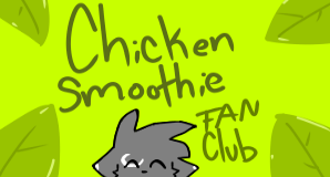 ChickenSmoothie|New Group! by Mousegirlabc