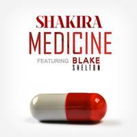 Shakira Featuring Blake Shelton - Medicine by antoniomr