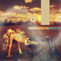 Shakira  Whenever, Wherever by antoniomr
