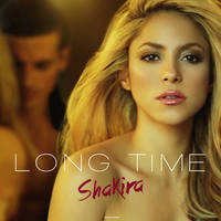 Shakira - Long Time by antoniomr