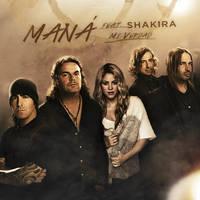 Mana ft. Shakira - Mi Verdad by antoniomr