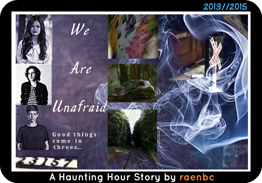 We Are Unafraid:  A Haunting Hour Story by Orange-FeatherCanary