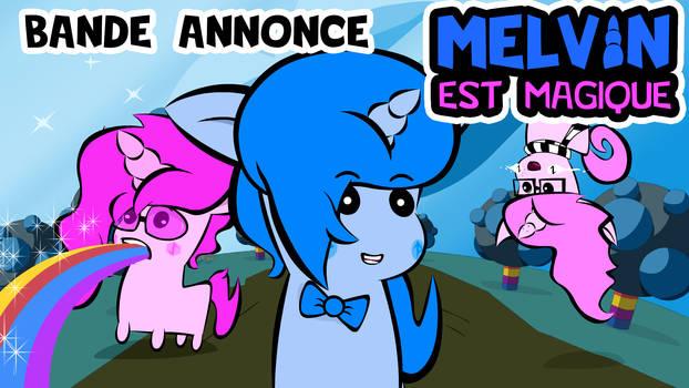 Bande Annonce Melvin Est Magique LA SERIE ANIMEE