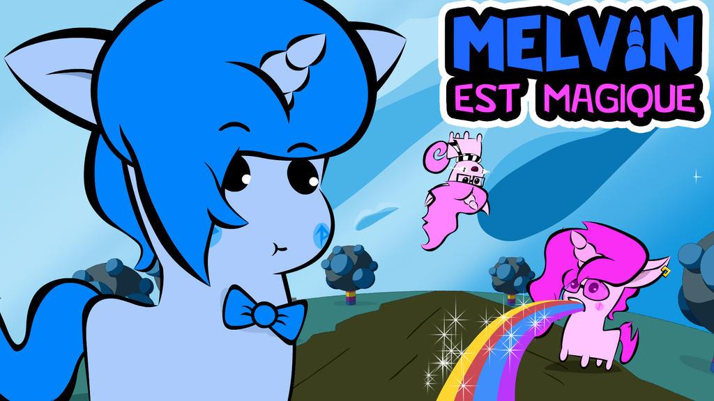 Melvin Est Magique PREMIER EPISODE