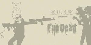 Eddsworld Fun Dead: Tom