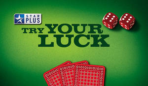 try your luck