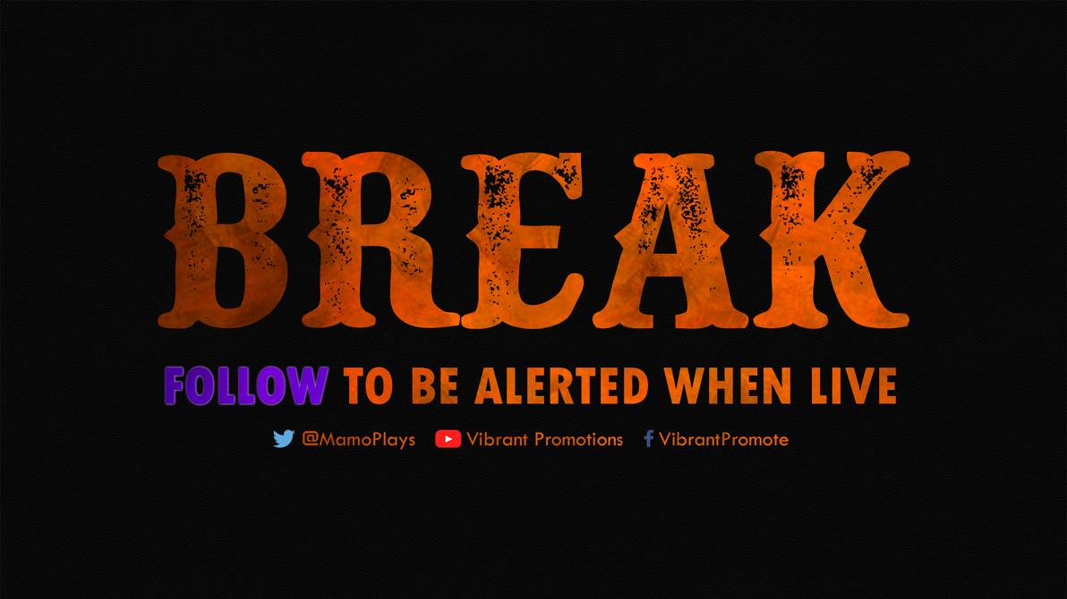 Break Twitch
