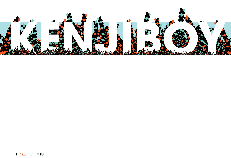 kenjiboy...hmm... i dunno by kenji2030