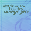What else can I... by luminosus