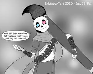 InktoberTale 2020 - Day 19: Pal