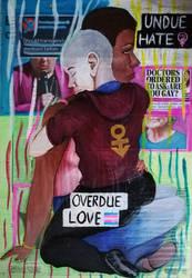 Undue Hate, Overdue Love