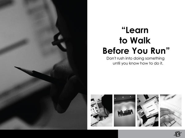 Learn to walk before you run ‹ Post ‹ Proverb Hunter