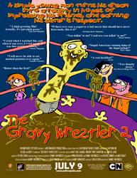 Gravy Wrestler 2 Poster by SimanetteFan