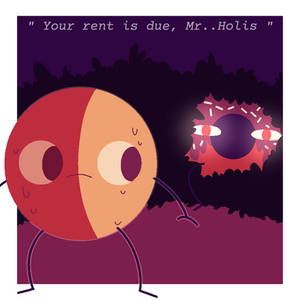 Your Rent is Due, Mr. Holis