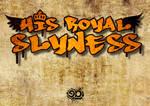 Royal slynes