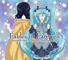 Fables of Farewell: Miku Side by AkiGlancy