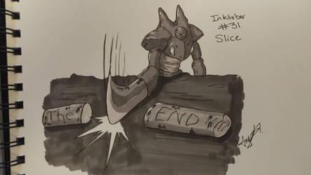 Inktober # 31 - Slice