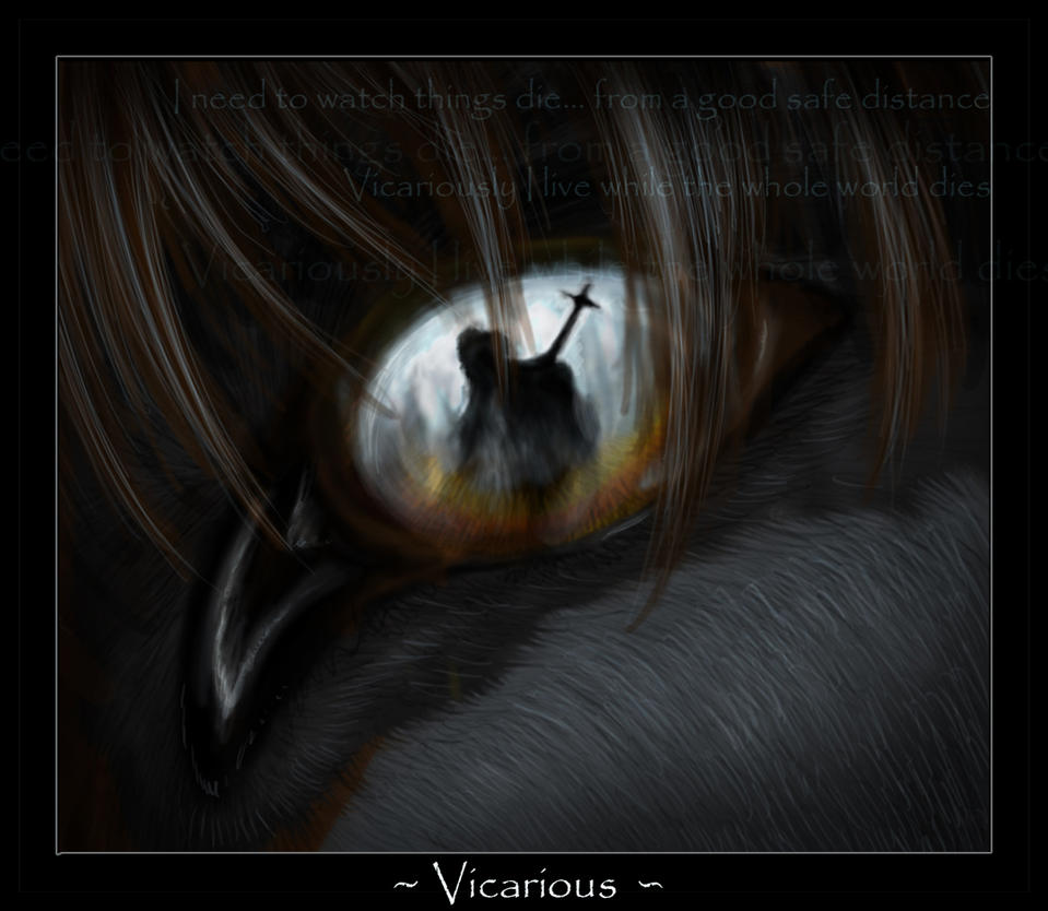 So Vicarious: Vicarious By LuxDani On DeviantArt