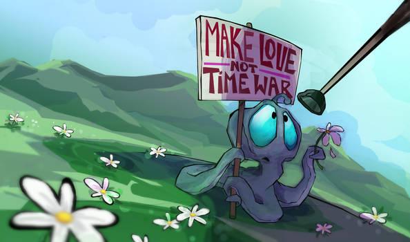 make love not time war